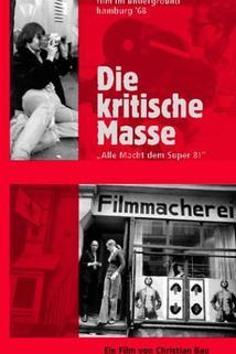 Die kritische Masse - Film im Untergrund, Hamburg '68