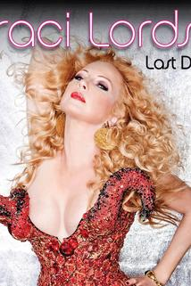 Traci Lords: Last Drag