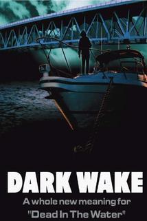 Dark Wake  - Dark Wake