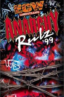 Extreme Championship Wrestling: Anarchy Rulz '99