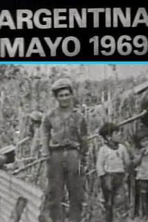 Argentina, mayo de 1969: Los caminos de la liberación  - Argentina, mayo de 1969: Los caminos de la liberación