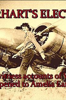 Earhart's Electra: Eyewitness Accounts of What Happened to Amelia Earhart's Plane  - Earhart's Electra: Eyewitness Accounts of What Happened to Amelia Earhart's Plane