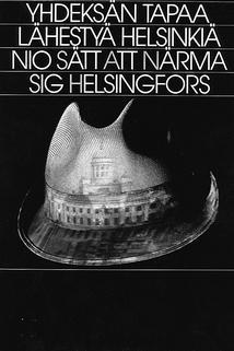 Yhdeksän tapaa lähestyä Helsinkiä