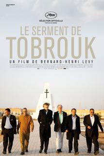 Tobrucká přísaha  - Serment de Tobrouk, Le