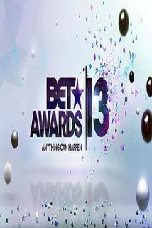 BET Awards 2013  - BET Awards 2013