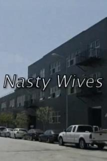 Nasty Wives
