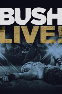 Bush Live from Roseland