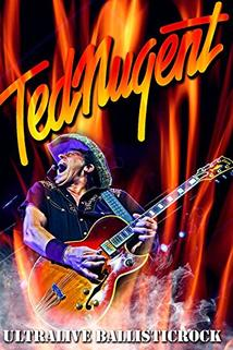 Ted Nugent Live! I Still Believe