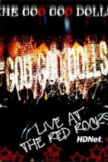 Goo Goo Dolls: Live at Red Rocks