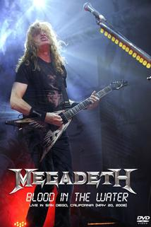 Megadeth Blood in the Water: Live in San Diego