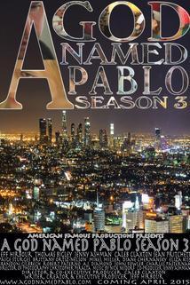 God Named Pablo, A