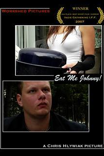 Eat Me Johnny!