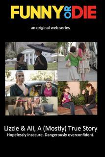 Lizzie & Ali, a (Mostly) True Story