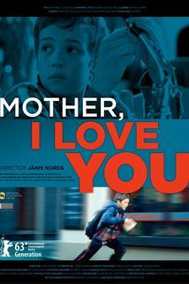 Mami, mám Tě rád