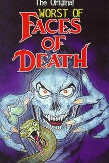 The Worst of Faces of Death