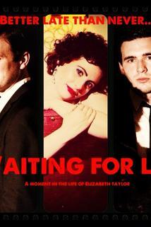 Waiting for Liz