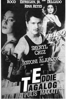 Eddie Tagalog: Pulis Makati