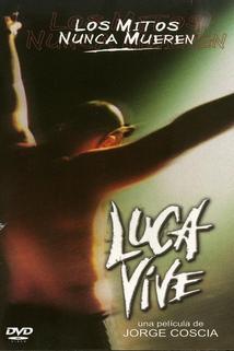 Luca vive