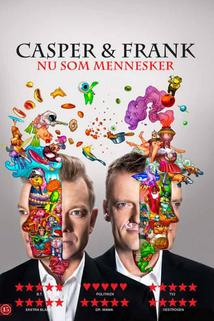 Casper & Frank - Nu som mennesker