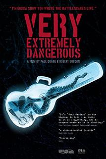 Very Extremely Dangerous  - Very Extremely Dangerous