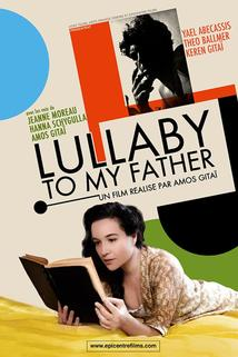Lullaby to My Father  - Lullaby to My Father
