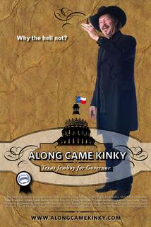 Along Came Kinky... Texas Jewboy for Governor