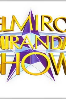 Elmiro Miranda Show