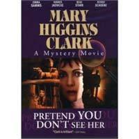 Zločiny podle Mary Higgins Clark: Dělej, že ji nevidíš