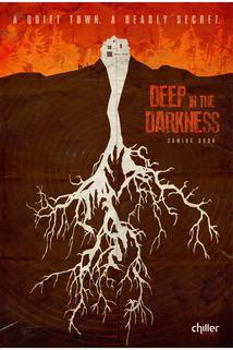 Deep in the Darkness  - Deep in the Darkness