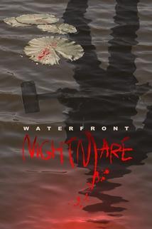 Waterfront Nightmare  - Waterfront Nightmare