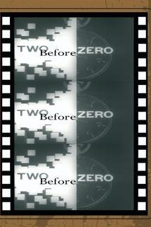 Two Before Zero