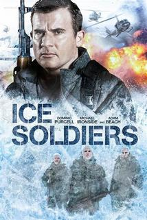 Ice Soldiers  - Ice Soldiers