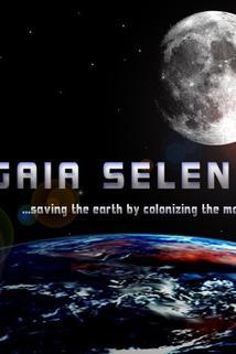 Gaia Selene: Saving the Earth by Colonizing the Moon