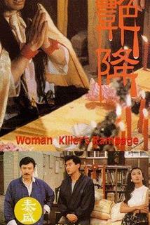 Woman Killer's Rampage