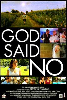 God Said No