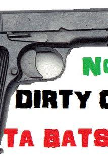 Dirty Cops-Ta Batsonia No.3  - Dirty Cops-Ta Batsonia No.3