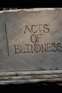 Acts of Blindness