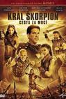 Král Škorpion: Cesta za mocí