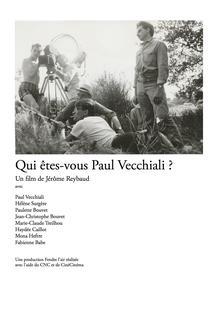 Qui êtes-vous Paul Vecchiali?