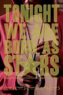 Tonight We Are Born as Stars