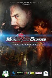 Marc Saint Georges: The Savior