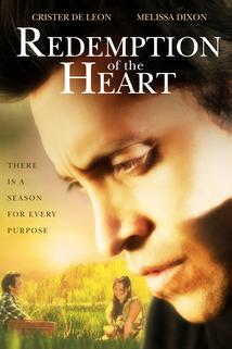 Redemption of the Heart: The Official Movie