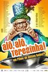Alô, Alô Terezinha! (2009)