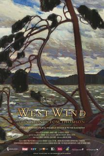 West Wind: A Vision of Tom Thomson