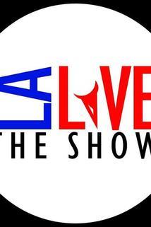 LA Live the Show