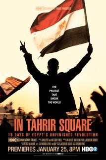 Náměstí Tahrír: Srdce egyptské revoluce