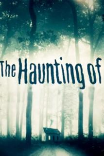 The Haunting Of  - The Haunting Of