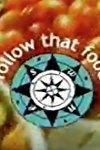 Follow That Food