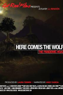 Here Comes the Wolf: The Pandemic Hoax