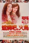 Ran shao ba huo liao (1982)